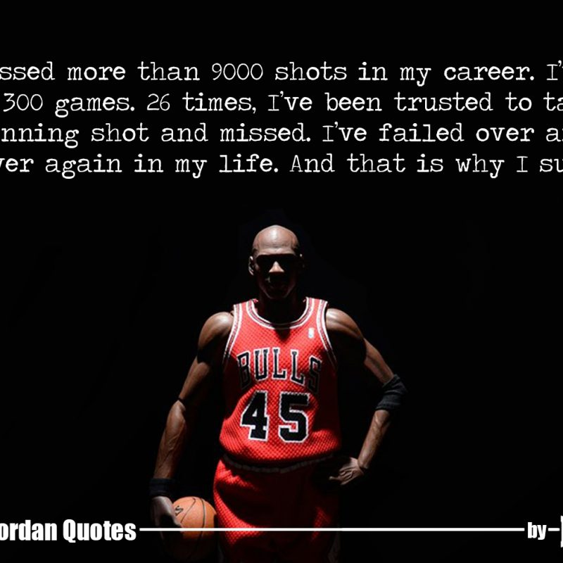 10 Most Popular Michael Jordan Quotes Wallpaper FULL HD 1080p For PC Desktop 2018 free download 15 quotesmichael jordan that can bring huge change in your life 800x800