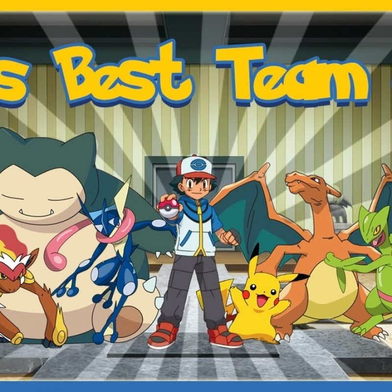 10 Most Popular Ash's Pokemon Group Photo FULL HD 1080p For PC Background 2018 free download ashs best team of 6 pokemon youtube 800x800