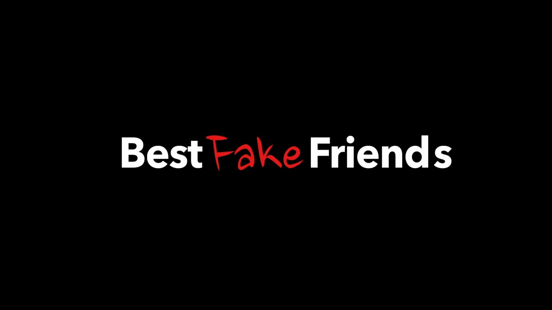best fake friends trailer - youtube