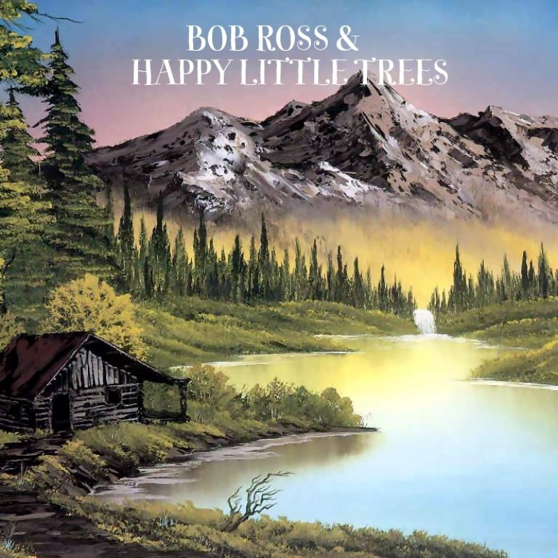 10 Most Popular Bob Ross Painting Wallpaper FULL HD 1080p For PC Desktop 2018 free download bob ross 6 interesting facts and happy little trees 1 800x800