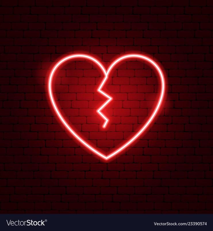10 New Pics Of A Broken Heart FULL HD 1080p For PC Desktop 2021 free download broken heart neon sign royalty free vector image 741x800