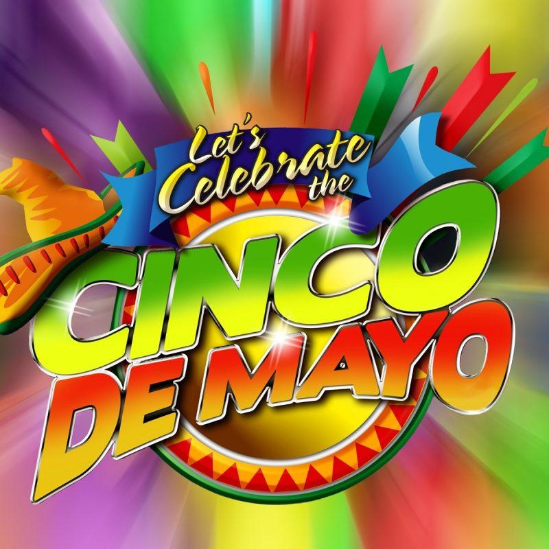 10 New Cinco De Mayo Wallpaper FULL HD 1080p For PC Desktop 2018 free download cinco de mayo wallpapers hd download 800x800