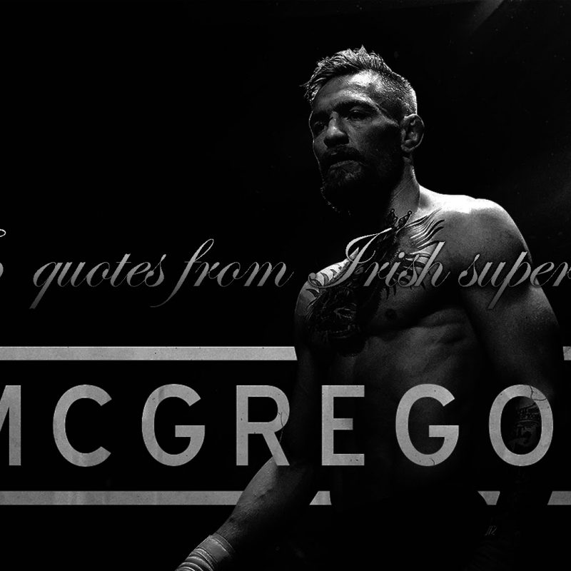10 Best Conor Mcgregor Quotes Wallpapers FULL HD 1080p For PC Desktop 2018 free download conor mcgregor quotes wallpaper picture desktop wallpaper box 800x800