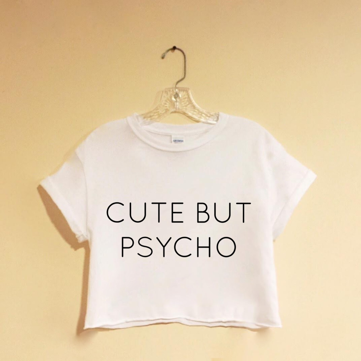 cute but psycho - white crop top - screen printed - hipster - tumblr