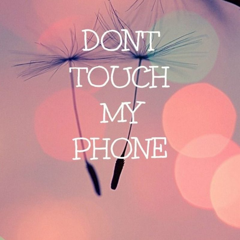 10 New Don T Touch My Phone Wallpaper FULL HD 1080p For PC Desktop 2020 free download cute girly wallpaper dont touch my phone 2018 cute screensavers 800x800