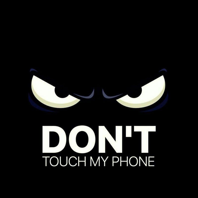 10 New Don T Touch My Phone Wallpaper FULL HD 1080p For PC Desktop 2020 free download dont touch my phone fond decran pinterest ecran ecran 800x800