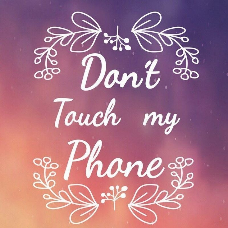 10 Latest Dont Touch My Phone Wallpaper FULL HD 1920×1080 For PC Background 2020 free download dont touch my phone wallpapers wallpaper cave 800x800