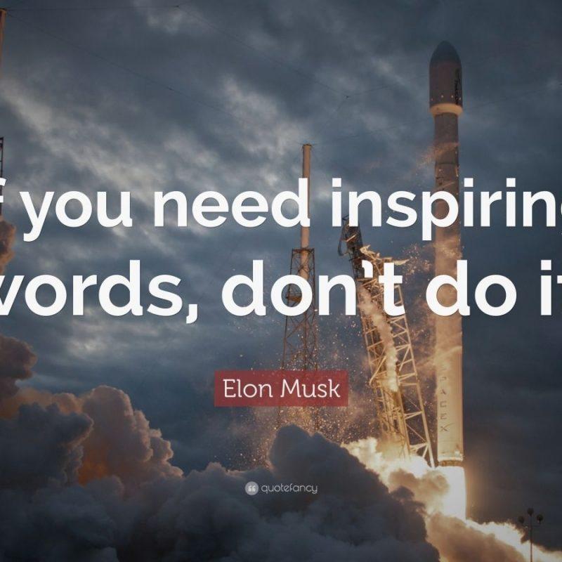 10 Top Elon Musk Quotes Wallpaper FULL HD 1080p For PC Desktop 2020 free download elon musk quotes 100 wallpapers quotefancy 1 800x800