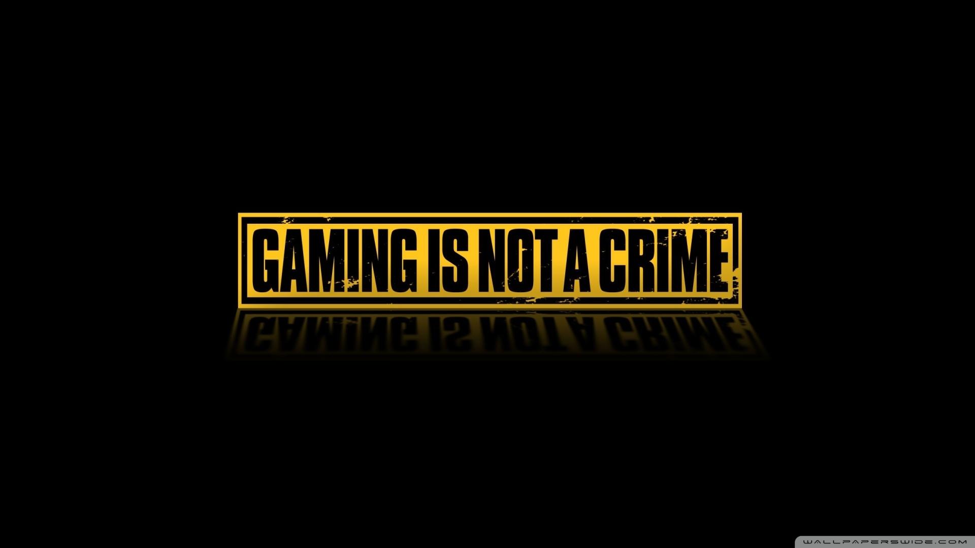 gaming is not a crime ❤ 4k hd desktop wallpaper for 4k ultra hd tv