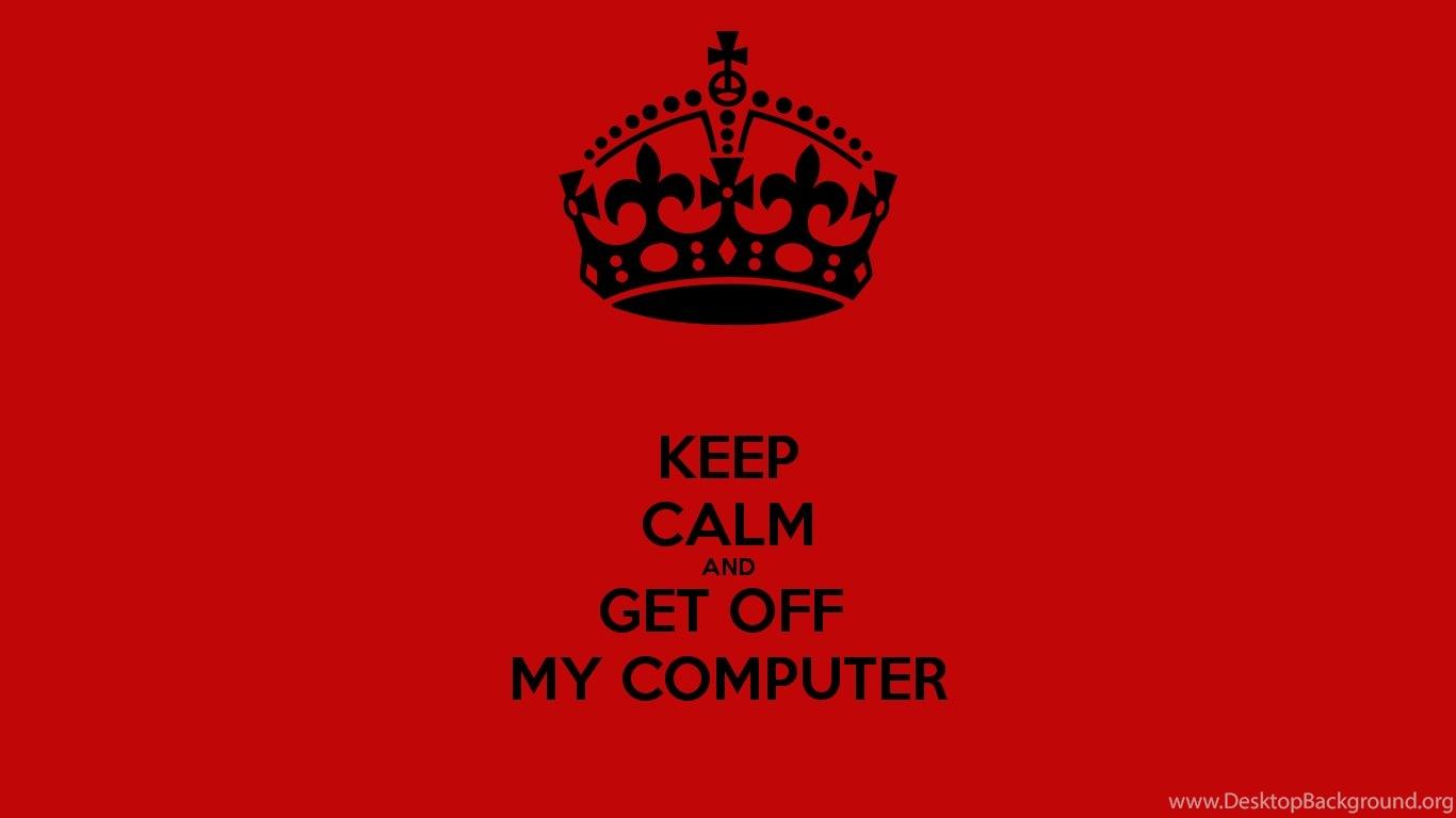 get off my computer wallpapers desktop background