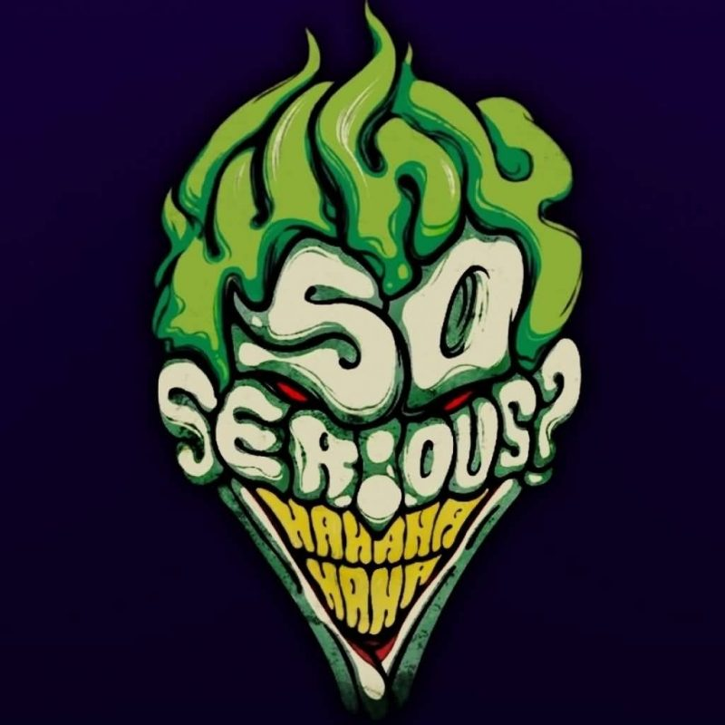10 Most Popular Why So Serious Joker Picture FULL HD 1920×1080 For PC Desktop 2018 free download green ink why so serious joker tattoo design image truetattoos 800x800