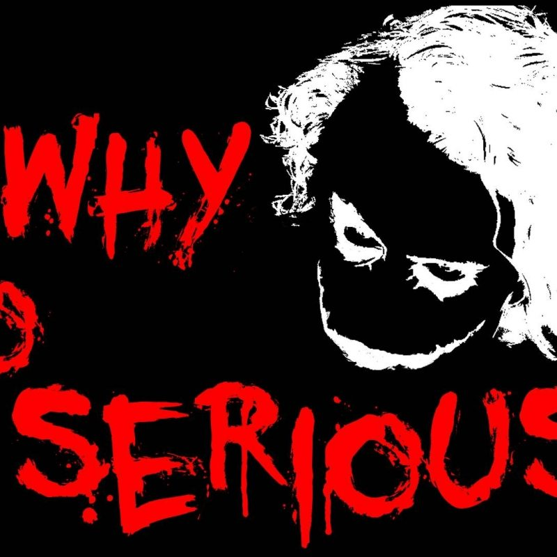 10 Latest Why So Serious Wallpapers FULL HD 1920×1080 For PC Desktop 2020 free download hd why so serious wallpaper wallpapers and pictures backgrounds 800x800