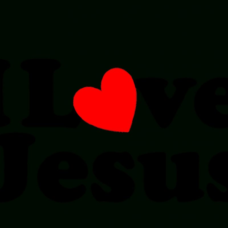 10 Latest I Love Jesus Images FULL HD 1080p For PC Desktop 2018 free download i love jesus love pinterest 1 800x800