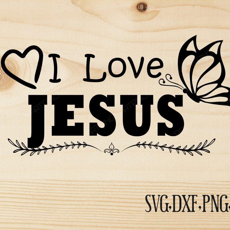 10 Latest I Love Jesus Images FULL HD 1080p For PC Desktop 2018 free download i love jesus svgjesus svgjesus svg fi design bundles 1 800x800