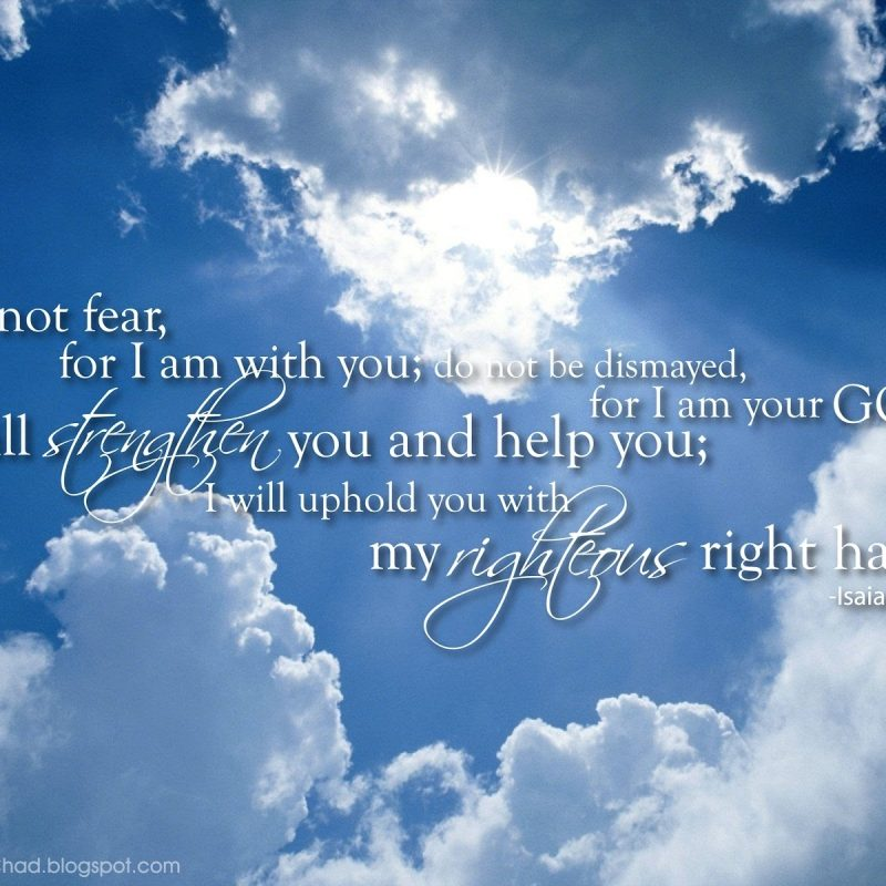 10 Most Popular Isaiah 41:10 Wallpaper FULL HD 1920×1080 For PC Background 2018 free download isaiah 4110 free christian images 800x800