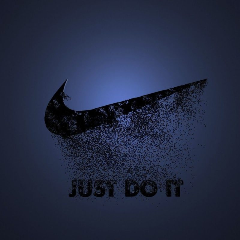 10 Most Popular Just Do It Wallpapers FULL HD 1080p For PC Background 2018 free download just do it wallpapers group with 58 items 800x800