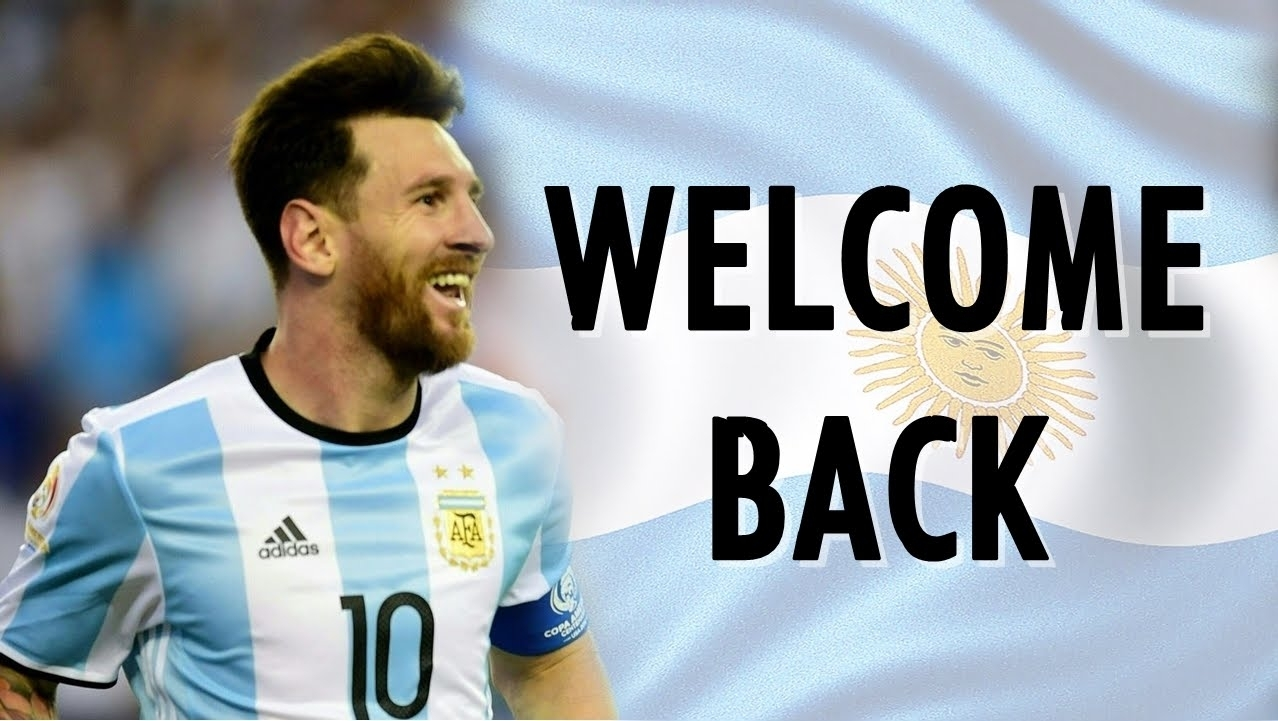 lionel messi - argentina is my everything - welcome back | hd - youtube