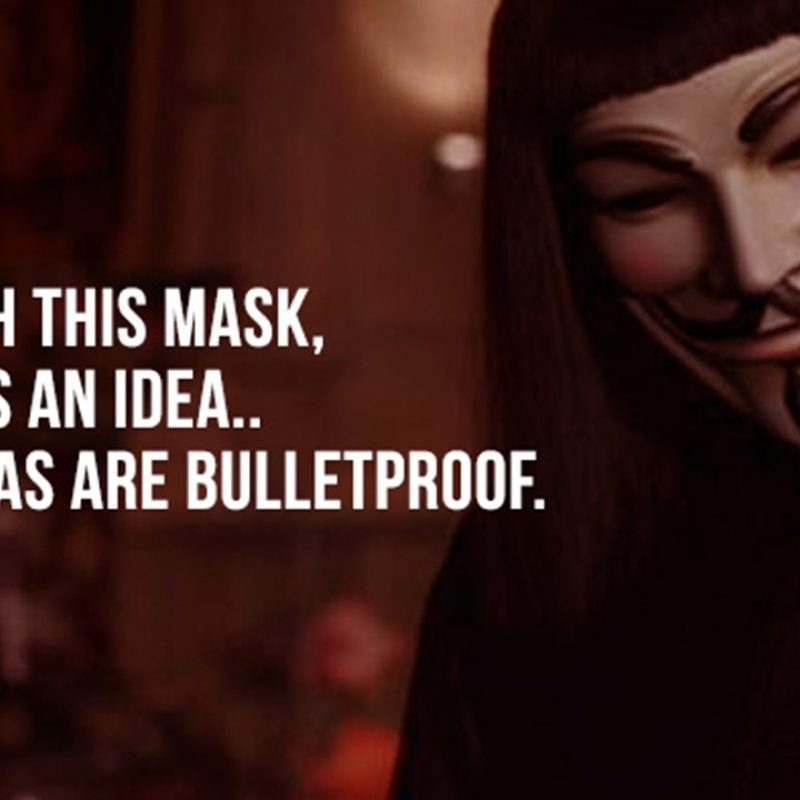 10 Most Popular V For Vendetta Images FULL HD 1920×1080 For PC Desktop 2020 free download mind blowing quotes from v for vendetta to trigger your thoughts 800x800