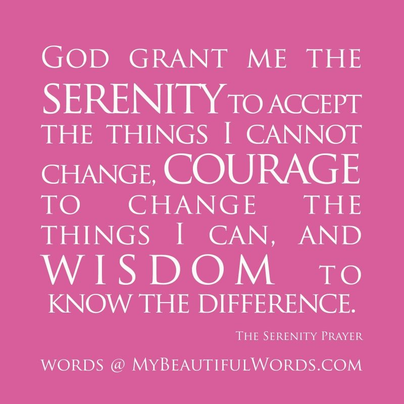 10 Most Popular Images Of The Serenity Prayer FULL HD 1920×1080 For PC Background 2020 free download my beautiful words the serenity prayer 800x800