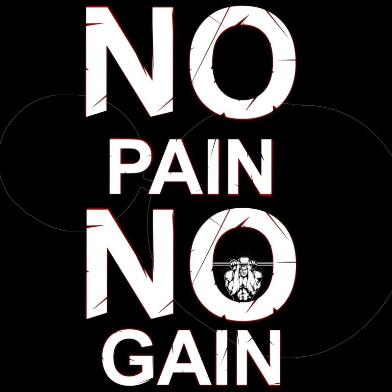 10 Top No Pain No Gain Wallpapers FULL HD 1920×1080 For PC Desktop 2021 free download no pain no gain gym workout hd wallpaper all wallpapers pinterest 800x800