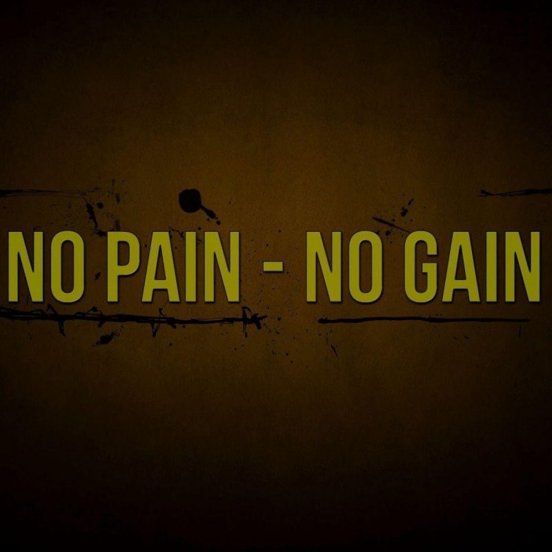 10 Top No Pain No Gain Wallpapers FULL HD 1920×1080 For PC Desktop 2021 free download no pain no gain wallpapers wallpaper cave 3 800x800