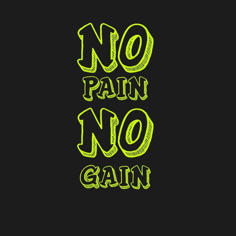 10 Best No Pain No Gain Wallpaper FULL HD 1920×1080 For PC Desktop 2018 free download no pain no gain wallpapers wallpaper cave 800x800