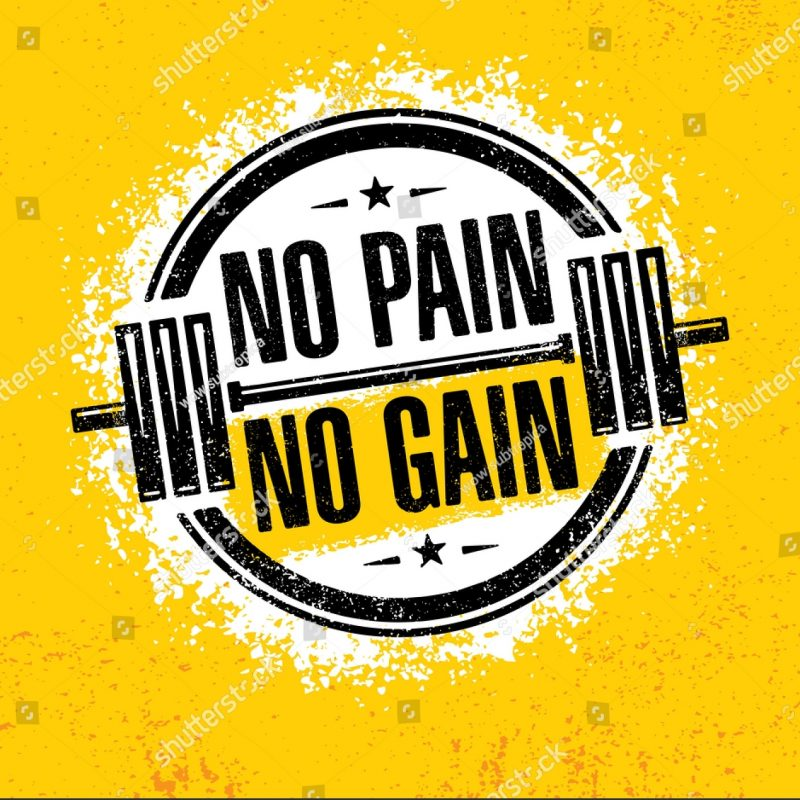 10 Best No Pain No Gain Wallpaper FULL HD 1920×1080 For PC Desktop 2018 free download no pain no gaininspiring workout fitness image vectorielle 607574153 800x800