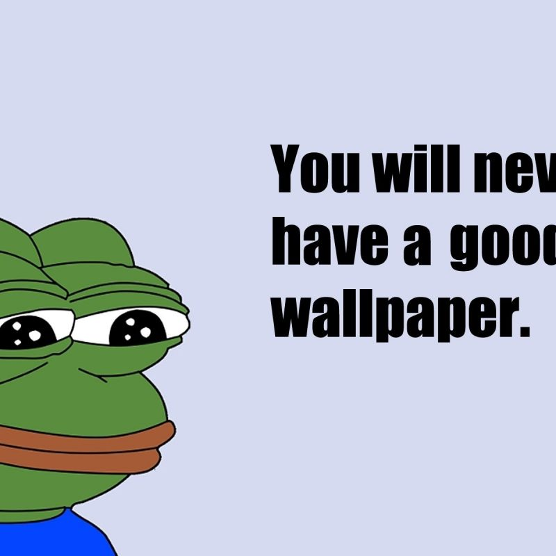 10 Latest Pepe The Frog Background FULL HD 1080p For PC Background 2018 free download sad frog wallpaper meme valley meme valley pinterest frog 800x800