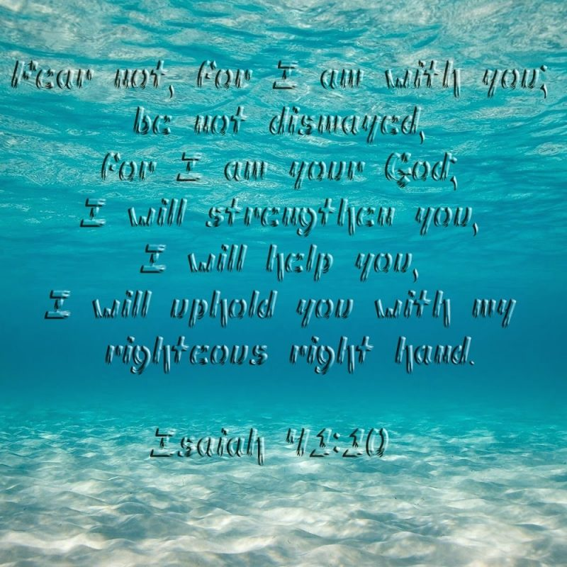 10 Most Popular Isaiah 41:10 Wallpaper FULL HD 1920×1080 For PC Background 2018 free download scripture wallpaper isaiah 41 10 bible verse wallpaper 800x800
