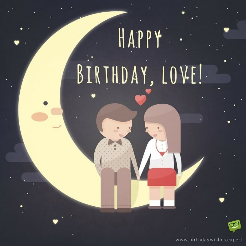 10 Best Happy Birthday Love Pics FULL HD 1920×1080 For PC Desktop 2021 free download sweet words theyd like to hear happy birthday baby 800x800
