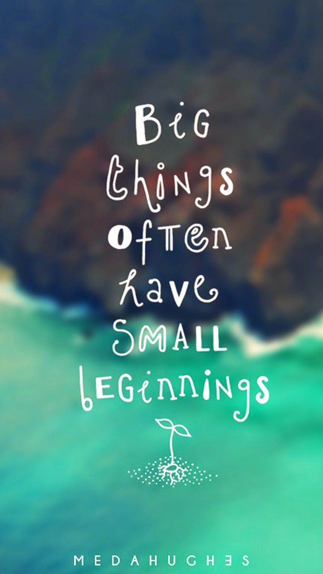tap image for more quote wallpaper! small beginning - @mobile9