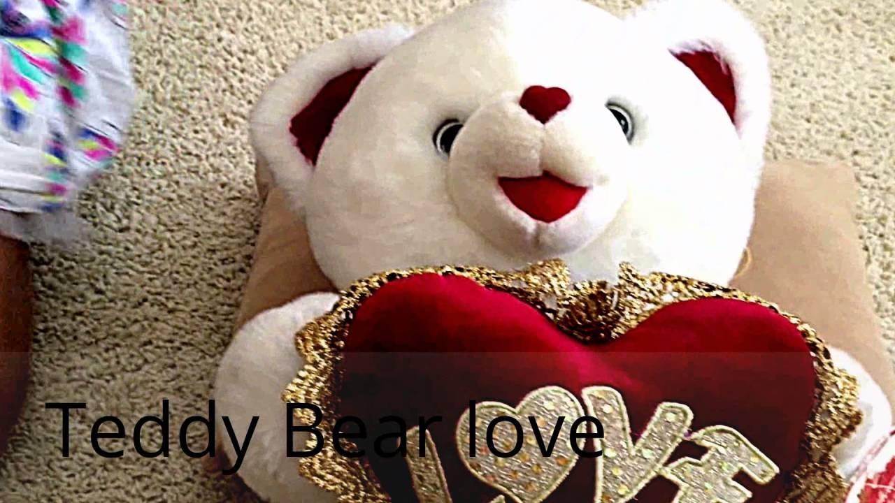 teddy bear love - youtube