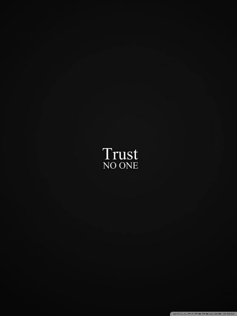 trust no one ❤ 4k hd desktop wallpaper for 4k ultra hd tv • tablet