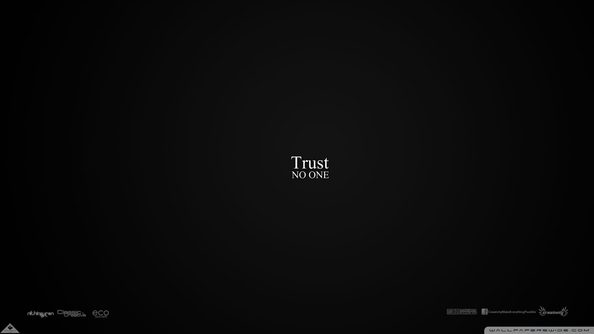 trust no one ❤ 4k hd desktop wallpaper for 4k ultra hd tv • tablet