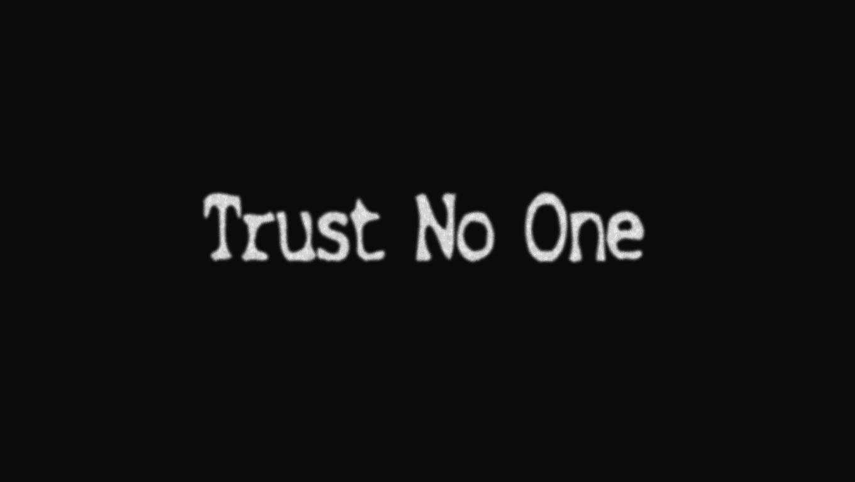 trust no one - imgur
