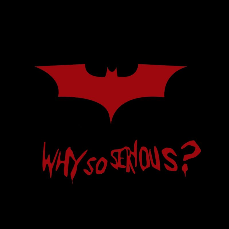 10 Best Why So Serious Logo FULL HD 1080p For PC Background 2020 free download wallpaper why so serious batman joker popular quotes minimal 1 800x800