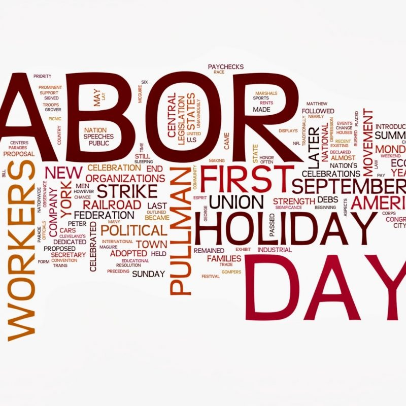 10 Latest Labor Day Backgrounds Wallpapers FULL HD 1920×1080 For PC Desktop 2018 free download widescreen labor day wallpaper one hd wallpaper pictures 800x800